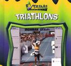 Triathlons (Extreme Sports: An Imagination Library) Cover Image