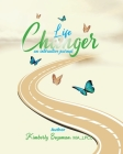 Life Changer Interactive Journal Cover Image