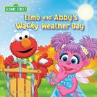 Elmo and Abby's Wacky Weather Day Cover Image