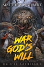 War God's Will: Sins of the Fathers Book Three Cover Image