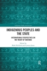 Indigenous Peoples and the State: International Perspectives on the Treaty of Waitangi (Indigenous Peoples and the Law) Cover Image