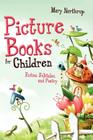Picture Books for Children: Fiction, Folktales, and Poetry Cover Image