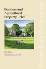Business and Agricultural Property Relief: Fifth Edition Cover Image