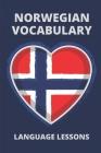 Norwegian Vocabulary: Language Lessons: Basic Norwegian Words Cover Image