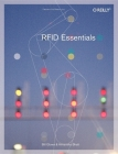 Rfid Essentials (Theory in Practice (O'Reilly)) Cover Image