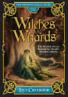 Witches and Wizards: The Real-Life Stories Behind the Occult's Greatest Legends (The Supernatural Series) Cover Image