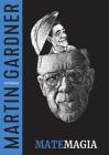 Matemagia (Trilogía Martin Gardner #1) Cover Image