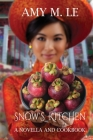 Snow's Kitchen: A Novella and Cookbook Cover Image