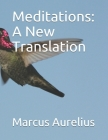 Meditations: A New Translation Cover Image