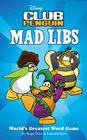 Disney Club Penguin Mad Libs Cover Image
