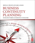 Business Continuity Planning: Increasing Workplace Resilience to Disasters Cover Image