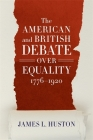 The American and British Debate Over Equality, 1776-1920 Cover Image