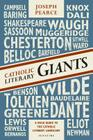 Catholic Literary Giants: A Field Guide to the Catholic Literary Landscape Cover Image
