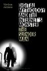 Digital Mythology and the Internet's Monster: The Slender Man Cover Image