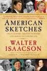 American Sketches: Great Leaders, Creative Thinkers, and Heroes of a Hurricane Cover Image