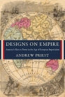 Designs on Empire: America's Rise to Power in the Age of European Imperialism Cover Image