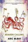 Kraken Calling: A Novel Cover Image