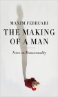 The Making of a Man: Notes on Transsexuality Cover Image