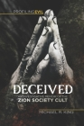 Deceived: An Investigative Memoir of the Zion Society Cult Cover Image