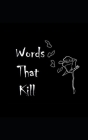 Words That Kill Cover Image