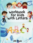 Workbook For Kids With Letters: Easy Cursive for Beginners workbook Cover Image