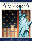 The Making Of America: The History of the United States from 1492 to the Present Cover Image