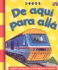 De Aqui Para Alla = On the Move (Escalones) Cover Image