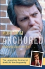 Anchored: A Journalist's Search for Truth Cover Image
