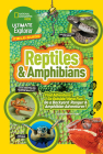 Ultimate Explorer Field Guide: Reptiles and Amphibians: Find Adventure! Go Outside! Have Fun! Be a Backyard Ranger and Amphibian Adventurer Cover Image
