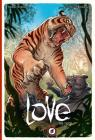 Love: The Tiger (Love Hc #1) Cover Image