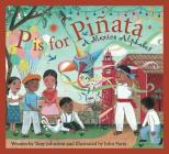 P Is for Pinata: A Mexico Alphabet (Discover the World) Cover Image