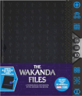 The Wakanda Files (Deluxe Edition): A Technological Exploration of the Avengers and Beyond Cover Image