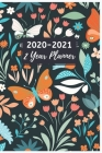 2 Year Planner 2020-2021: Monthly Planner 2020-2021: Pocket Monthly Planner Calendar with Phone Book, 6 x 9, Password Log, 24 Months Agenda, Dia Cover Image