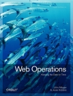 Web Operations: Keeping the Data on Time Cover Image