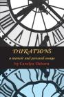 Durations: A Memoir and Personal Essays Cover Image