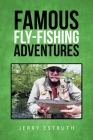 Famous Fly-Fishing Adventures Cover Image