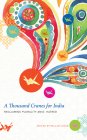 A Thousand Cranes for India: Reclaiming Plurality Amid Hatred (The India List) Cover Image