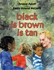 Black Is Brown Is Tan Cover Image