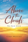 Above the Clouds: The Back Story Cover Image