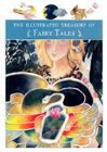 The Illustrated Treasury of Fairy Tales Cover Image