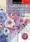 Charles Rennie Mackintosh's Watercolour Flowers (Ready to Paint the Masters) Cover Image