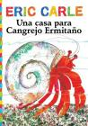 Una casa para Cangrejo Ermitaño (A House for Hermit Crab) (The World of Eric Carle) Cover Image