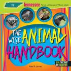 The Wise Animal Handbook Tennessee (Arcadia Kids) Cover Image