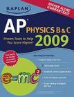 Kaplan AP Physics B & C 2009 Cover Image