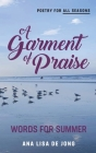 A Garment of Praise: Words for Summer Cover Image