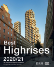 Best Highrises 2020/21: The International Highrise Award 2020 Cover Image