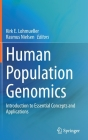 Human Population Genomics: Introduction to Essential Concepts and Applications Cover Image