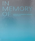 In Memory Of: Designing Contemporary Memorials Cover Image