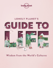 Lonely Planet's Guide to Life Cover Image