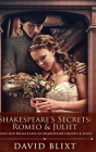 Shakespeare's Secrets: Romeo And Juliet Cover Image